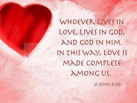 Gott ist Liebe, und wer in der Liebe lebt, der lebt in Gott und Gott lebt in ihm. Und wenn wir in Gott leben, dann kommt seine Liebe in uns zum Ziel. -1.Johannes 4:16,17