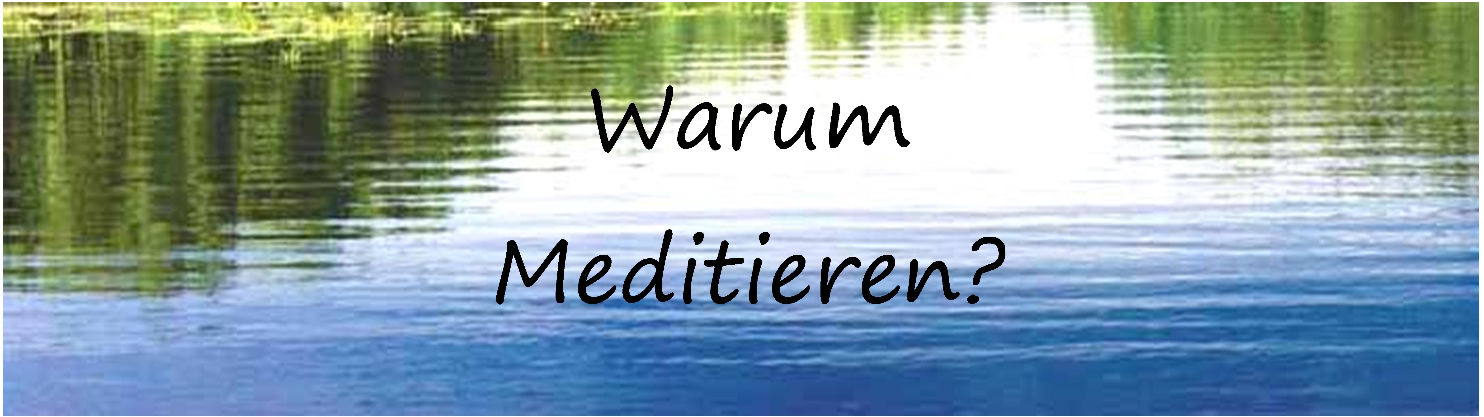 medit. warum